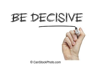 zijn, beslissend, hand het schrijven