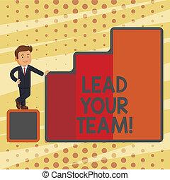 zijn, goed, jouw, zakelijk, lood, foto, het tonen, verkrijgen, schrijvende , conceptueel, team., vervullen, tekst, goals., succes, hand, leider