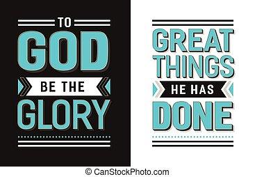 zijn, groot, glorie, spullen, gedaan, god, heeft, hij