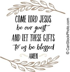 zijn, kunst, gast, ons, dit, gezegend, ons, jesus, voedingsmiddelen, laten, gebed, heer, komen, printable