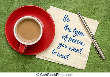 zijn, persoon, willen, u, type, ontmoeten