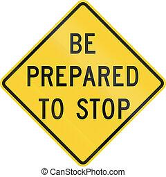 zijn, stoppen, bereid