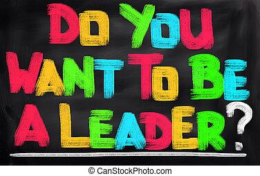 zijn, u, concept, leider, willen