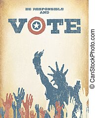 zijn, verantwoordelijk, en, vote!, op, usa, map., ouderwetse , vaderlandslievend, poster, om te bemoedigen, stemming, in, elections., retro, gestyleerd, oud, lagen, groenteblik, zijn, gemakkelijk, removed.
