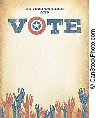 zijn, verantwoordelijk, en, vote!, ouderwetse , vaderlandslievend, poster, om te bemoedigen, stemming, in, elections., stemming, poster, ontwerp, mal, ouderwetse , styled.