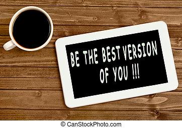 zijn, versie, best, you!