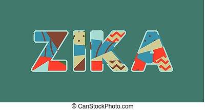 Zika Concept Word Art Illustration