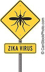 Zika Virus Roadsign - Vector concept about the danger ...