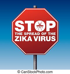 Zika Virus Stop Sign Warning Illustration - A red stop sign...