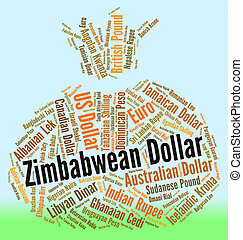 Zimbabwean Dollar Indicates Foreign Currency And Coin - ...