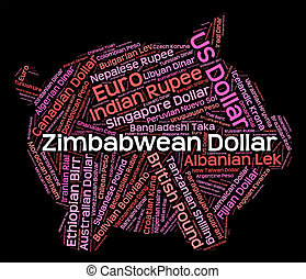 Zimbabwean Dollar Indicates Foreign Exchange And Banknotes...