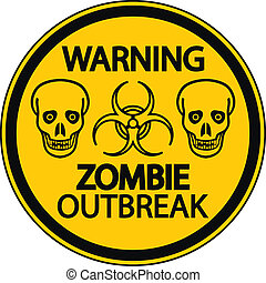 zombi, éruption, avertissement