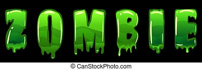 Zombie text logo design green slime styled Halloween scary effect letters. Vector isolated illustration
