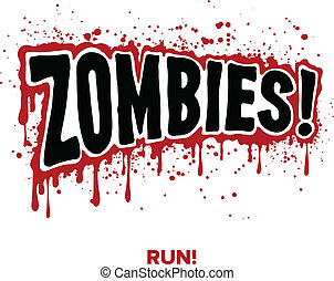 Zombie Text - Zombies! Text lettering illustration comic...
