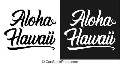 zomer, hawaii, aloha, lettering