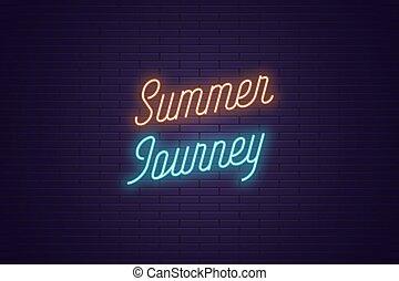 zomer, lettering, tekst, neon, gloeiend, journey.