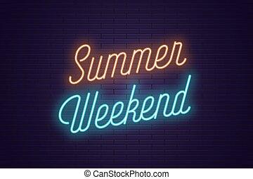 zomer, lettering, tekst, neon, gloeiend, weekend.