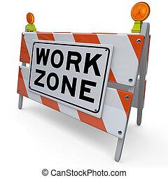 zona, zona, lavoro, segno, costruzione, barricata, chiuso
