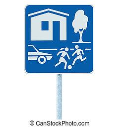 zona, zona, segno, residenziale, isolato, roadsign, traffico, casa, entrata, strada
