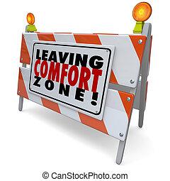 zone, barrière, confort, partir, panneau avertissement, grandir, bravoure
