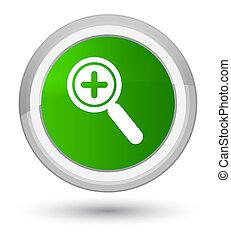 Zoom in icon prime green round button