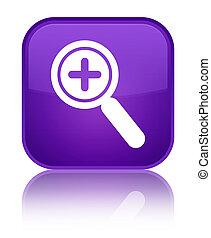 Zoom in icon special purple square button