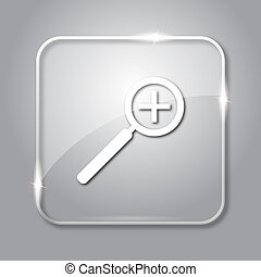 Zoom in icon. Transparent internet button on grey background...