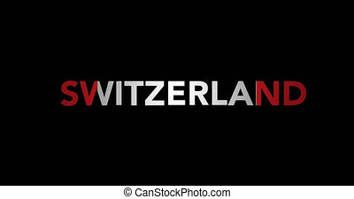 Zooming text Switzerland with flag
