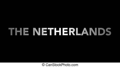 Zooming text The Netherlands with flag - Zooming in on text...
