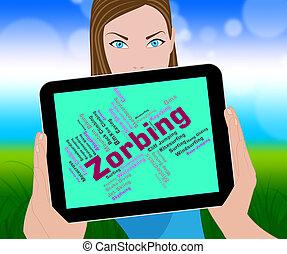 zorbing, palavra, mostra, texto, zorbs, e, esfera