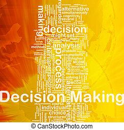 zrobienie, decyzja, pojęcie, tło
