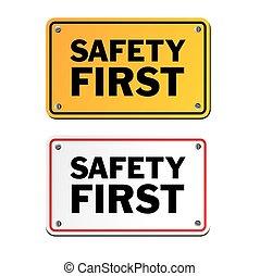 zuerst, sicherheit, zeichen & schilder