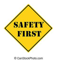 zuerst, sicherheit, zeichen