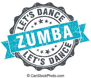 zumba vintage turquoise seal isolated on white