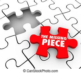 zupełny, stracony, brakujący, zagadka, pozycja, odkrycie, zakładać, ostatni, kawał, ostateczny