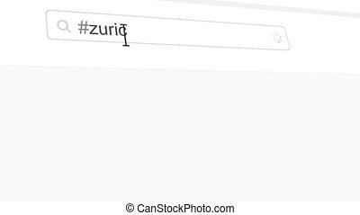 Zurich hashtag search through social media posts animation